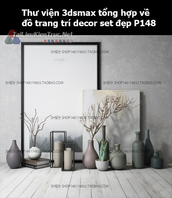 Thư viện 3dsMax tổng hợp về đồ trang trí decor set đẹp p148