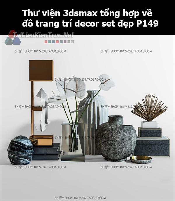 Thư viện 3dsMax tổng hợp về đồ trang trí decor set đẹp p149