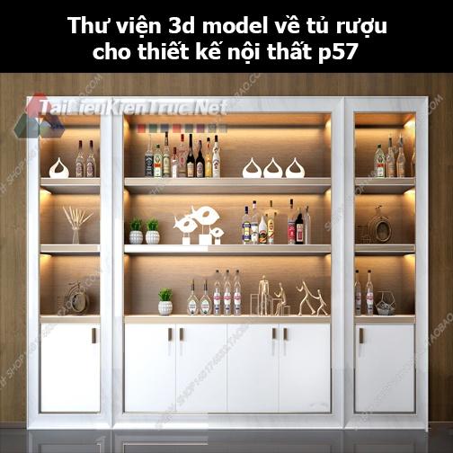 Thư viện 3d model về tủ rượu cho thiết kế nội thất p57