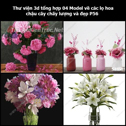 Thư viện 3d tổng hợp 04 Model về các lọ hoa, chậu cây chất lượng và đẹp P56