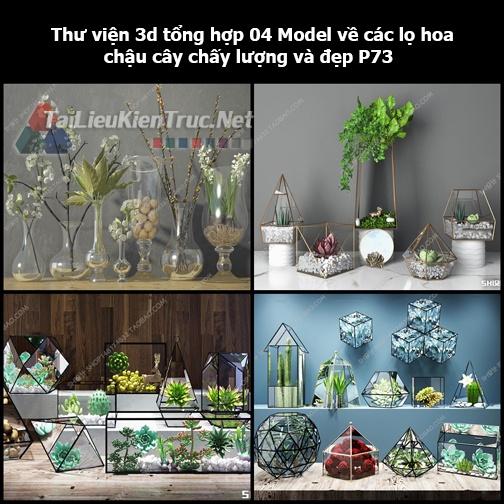 Thư viện 3d tổng hợp 04 Model về các lọ hoa, chậu cây chất lượng và đẹp P73