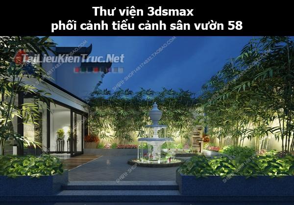 Thư viện 3dsmax phối cảnh, tiểu cảnh sân vườn 58