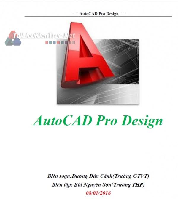 Giáo trình AutoCAD Pro Design 2015 - Dương Đức Cảnh (Trường GTVT)