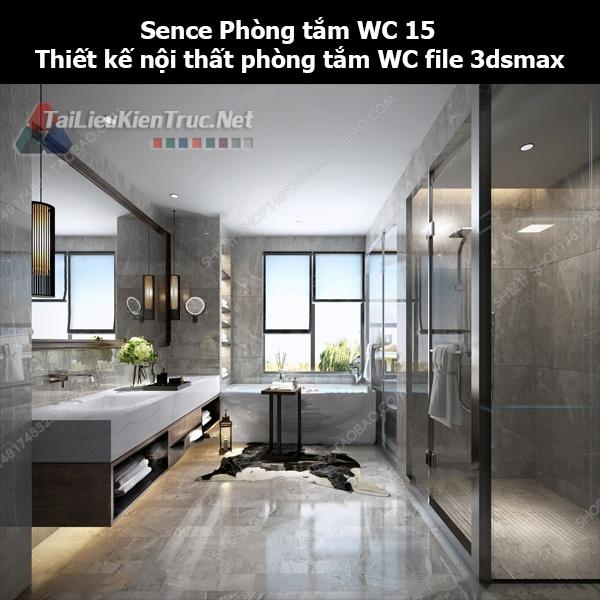 Sence Phòng tắm WC 15 - Thiết kế nội thất phòng tắm + Wc file 3dsmax