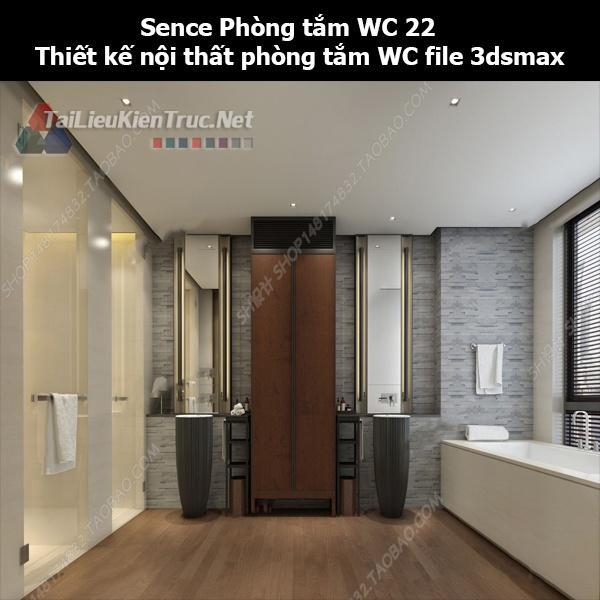 Sence Phòng tắm WC 22 - Thiết kế nội thất phòng tắm + Wc file 3dsmax