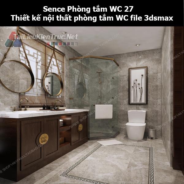 Sence Phòng tắm WC 27 - Thiết kế nội thất phòng tắm + Wc file 3dsmax