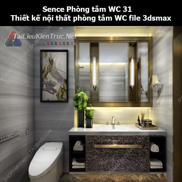 Sence Phòng tắm WC 31 - Thiết kế nội thất phòng tắm + Wc file 3dsmax