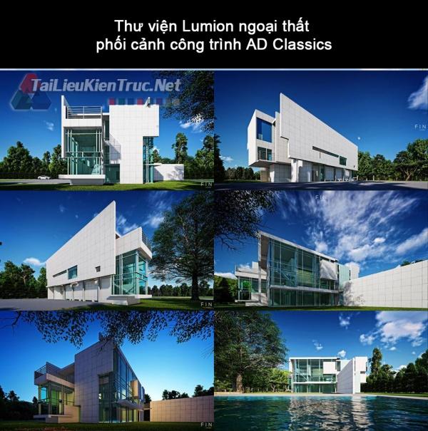 Thư viện Lumion ngoại thất phối cảnh công trình AD Classics