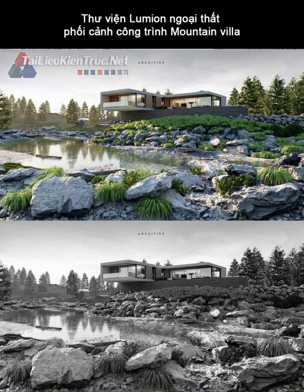 Thư viện Lumion ngoại thất phối cảnh công trình Mountain villa