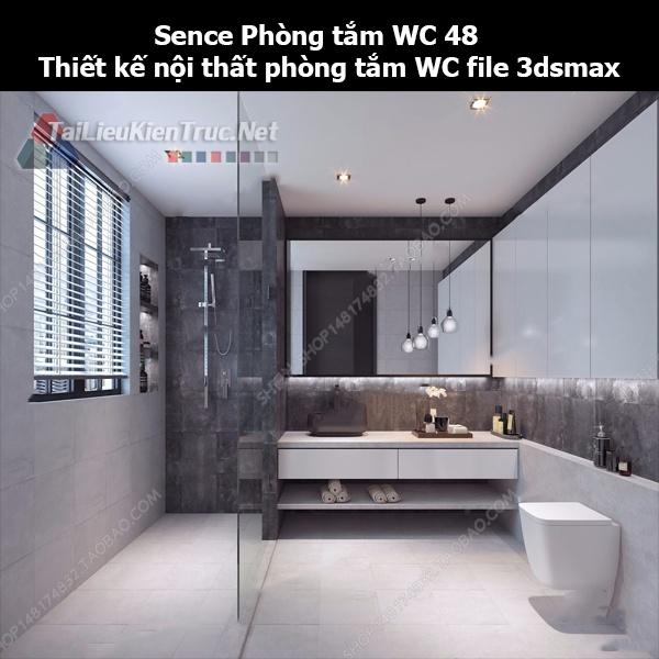 Sence Phòng tắm WC 48 - Thiết kế nội thất phòng tắm + Wc file 3dsmax