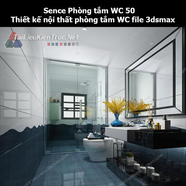 Sence Phòng tắm WC 50 - Thiết kế nội thất phòng tắm + Wc file 3dsmax
