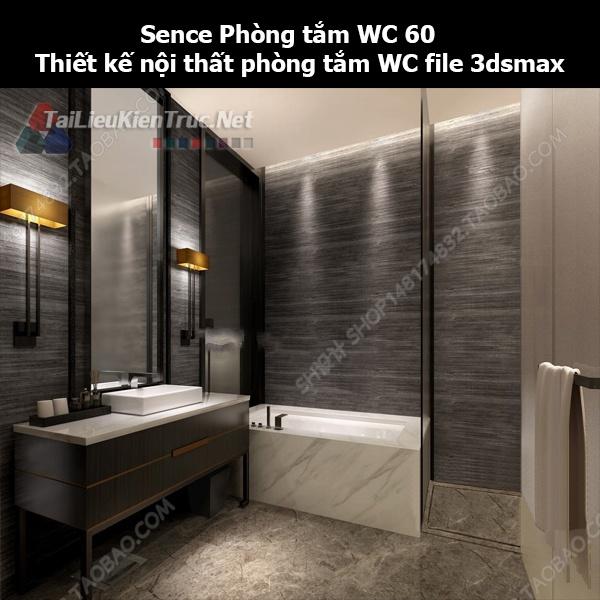 Sence Phòng tắm WC 60 - Thiết kế nội thất phòng tắm + Wc file 3dsmax