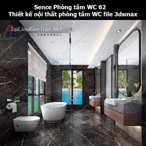 Sence Phòng tắm WC 62 - Thiết kế nội thất phòng tắm + Wc file 3dsmax