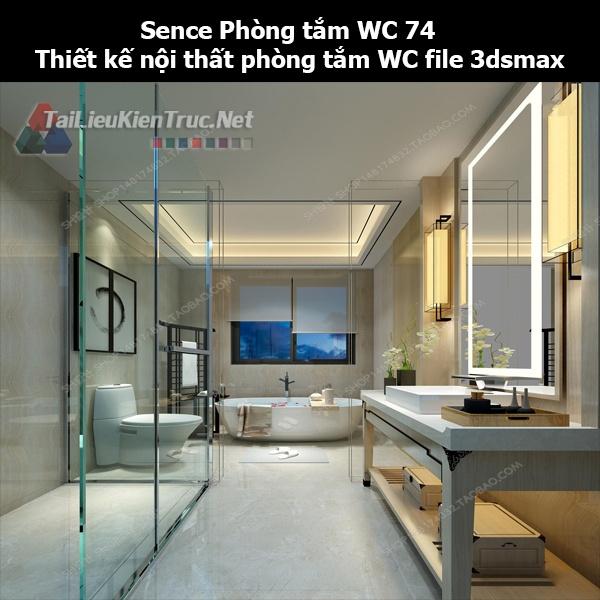 Sence Phòng tắm WC 74 - Thiết kế nội thất phòng tắm + Wc file 3dsmax