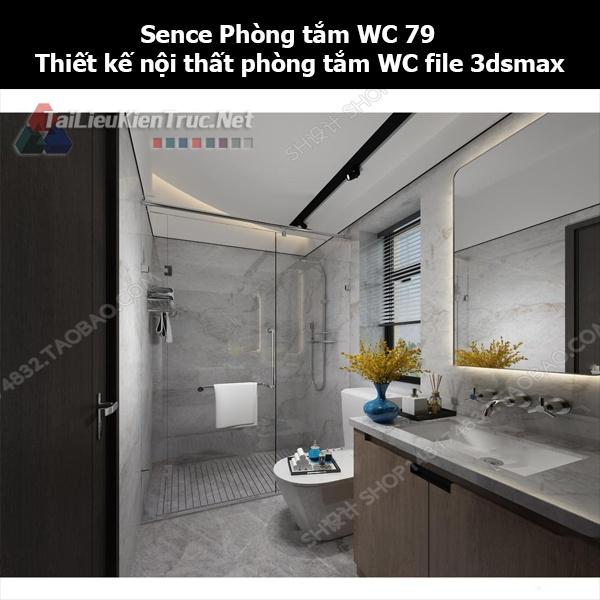 Sence Phòng tắm WC 79 - Thiết kế nội thất phòng tắm + Wc file 3dsmax