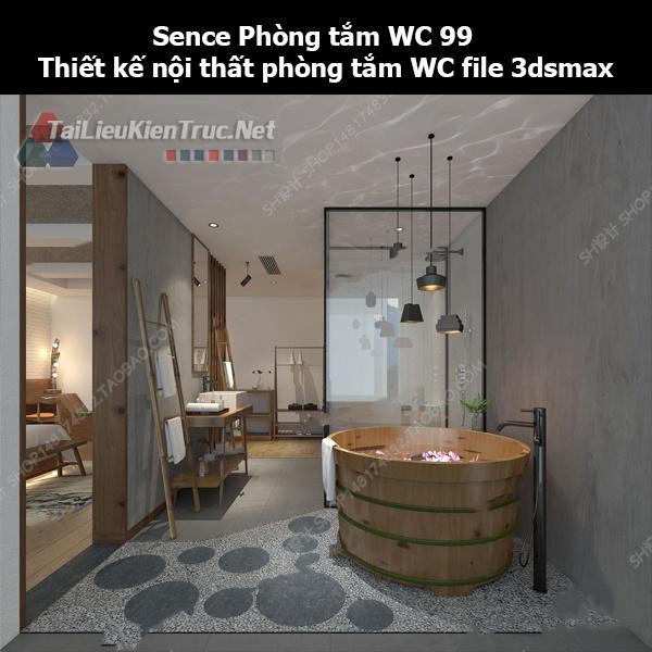 Sence Phòng tắm WC 99 - Thiết kế nội thất phòng tắm + Wc file 3dsmax