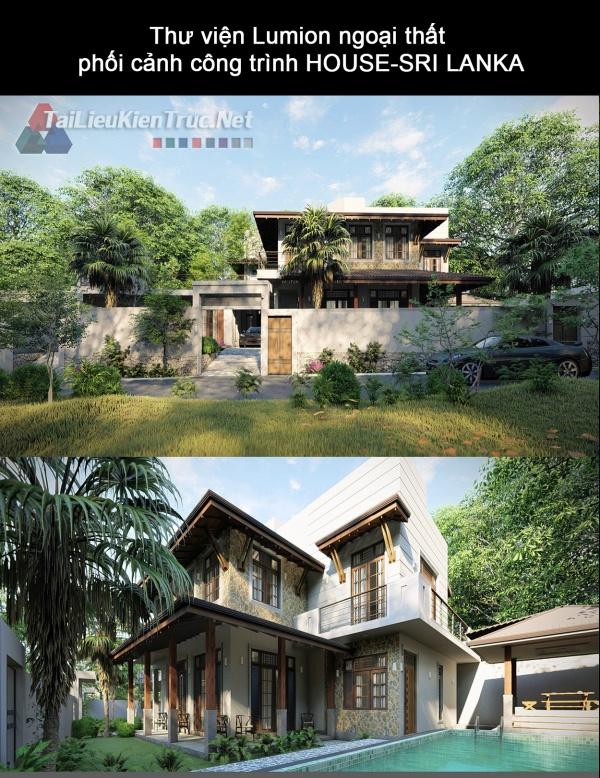 Thư viện Lumion ngoại thất phối cảnh công trình HOUSE-SRI LANKA