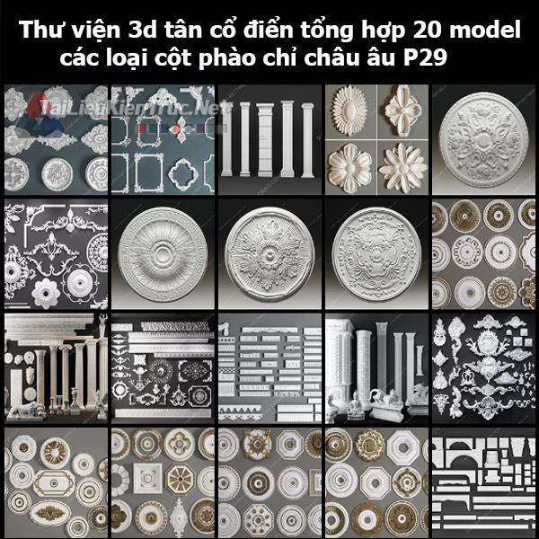 Thư viện 3d tân cổ điển Tổng hợp 20 model các loại cột, phào chỉ châu âu p29