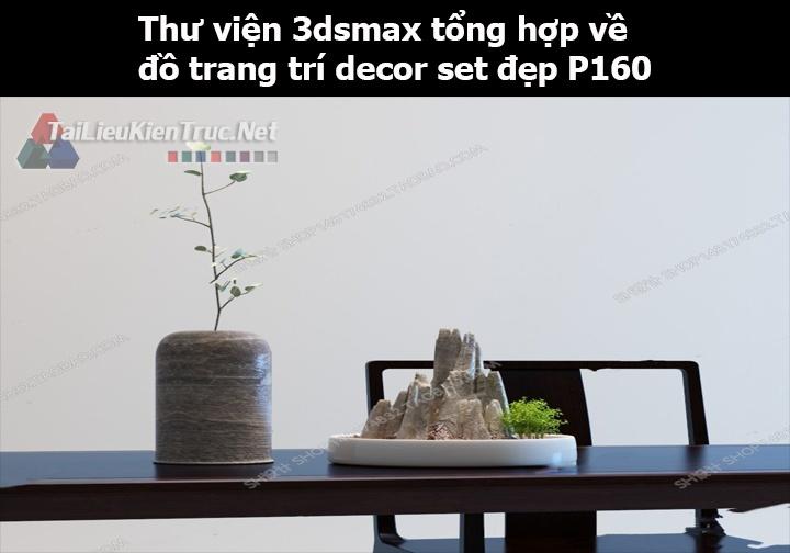 Thư viện 3dsMax tổng hợp về đồ trang trí decor set đẹp p160