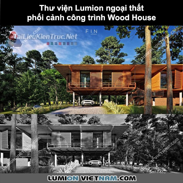 Thư viện Lumion ngoại thất phối cảnh công trình Wood House