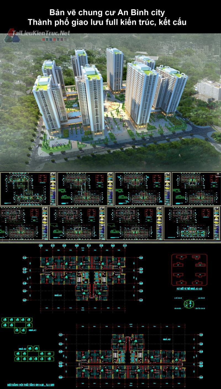 Bản vẽ autocad chung cư An Bình city Thành phố giao lưu full kiến trúc, kết cấu