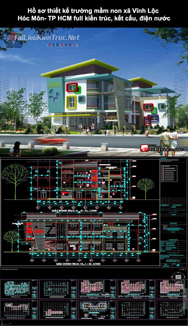 Hồ sơ thiết kế trường mầm non xã Vĩnh Lộc- Hóc Môn- TP HCM full kiến trúc, kết cấu, điện nước