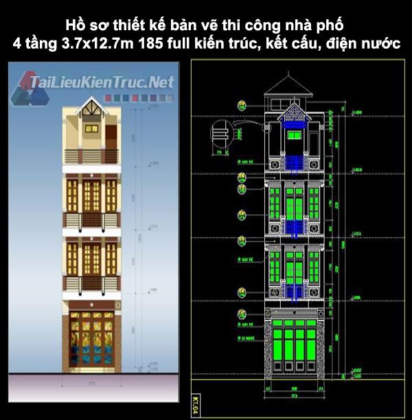 Hồ sơ thiết kế bản vẽ thi công nhà phố 4 tầng 3.7x12.7m 185 full kiến trúc, kết cấu, điện nước