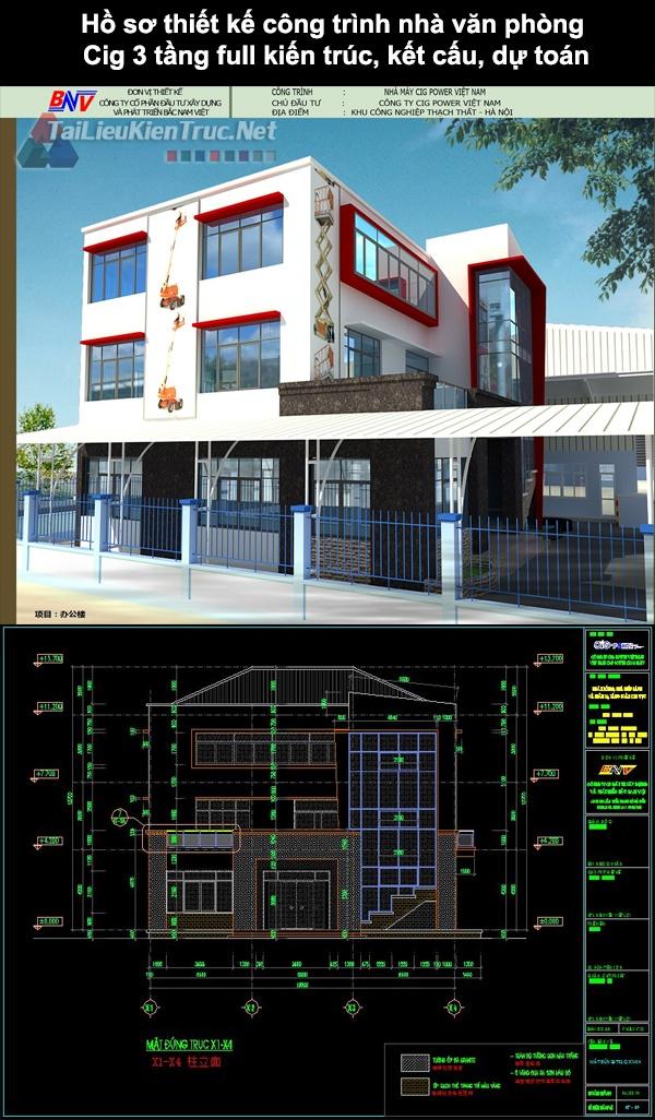 Hồ sơ thiết kế công trình nhà văn phòng Cig 3 tầng full kiến trúc, kết cấu, dự toán