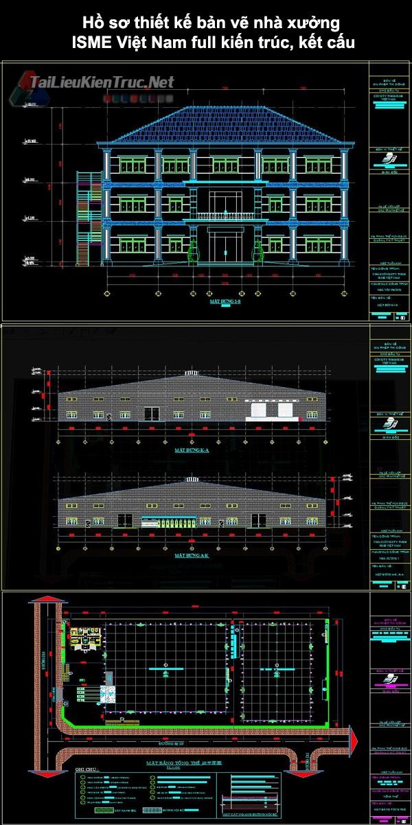 Hồ sơ thiết kế bản vẽ nhà xưởng ISME Việt Nam full kiến trúc, kết cấu