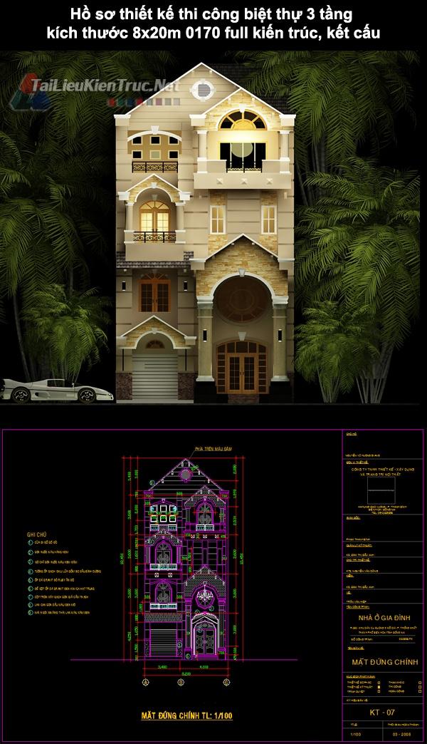 Hồ sơ thiết kế thi công biệt thự 3 tầng kích thước 8x20m 0170 full kiến trúc, kết cấu