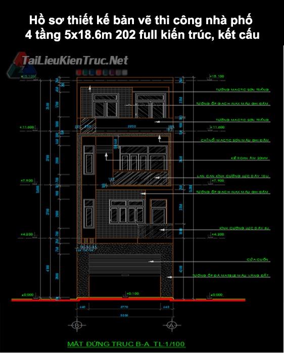 Hồ sơ thiết kế bản vẽ thi công nhà phố 4 tầng 5x18.6m 202 full kiến trúc, kết cấu