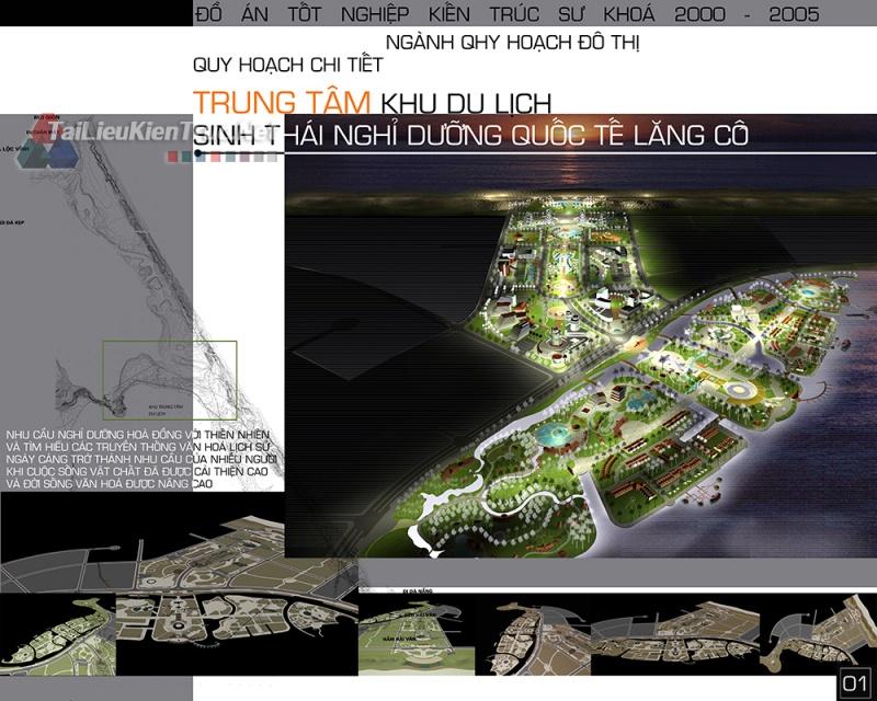 Đồ án tốt nghiệp KTS - Quy hoạch khu trung tâm du lịch sinh thái nghỉ dưỡng Lăng Cô
