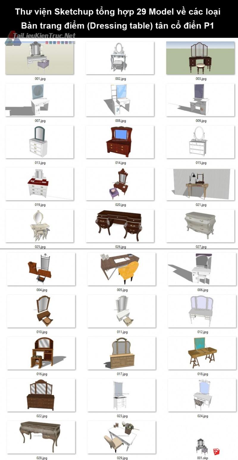 Thư viện Sketchup tổng hợp 29 Model về các loại Bàn trang điểm (Dressing table) tân cổ điển P1
