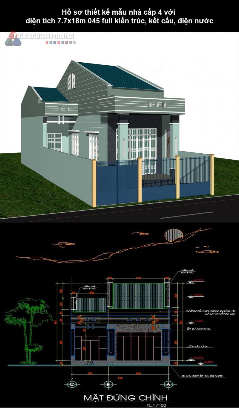 Hồ sơ thiết kế mẫu nhà cấp 4 với diện tích 7.7x18m 045 full kiến trúc, kết cấu