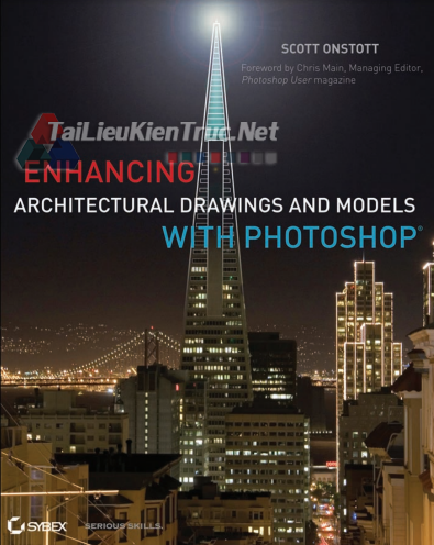 Enhancing Architectural Drawings And Models With Photoshop By Scott Onstott