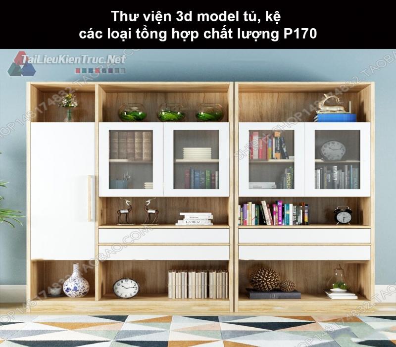 Thư viện 3d model tủ, kệ các loại tổng hợp chất lượng P170