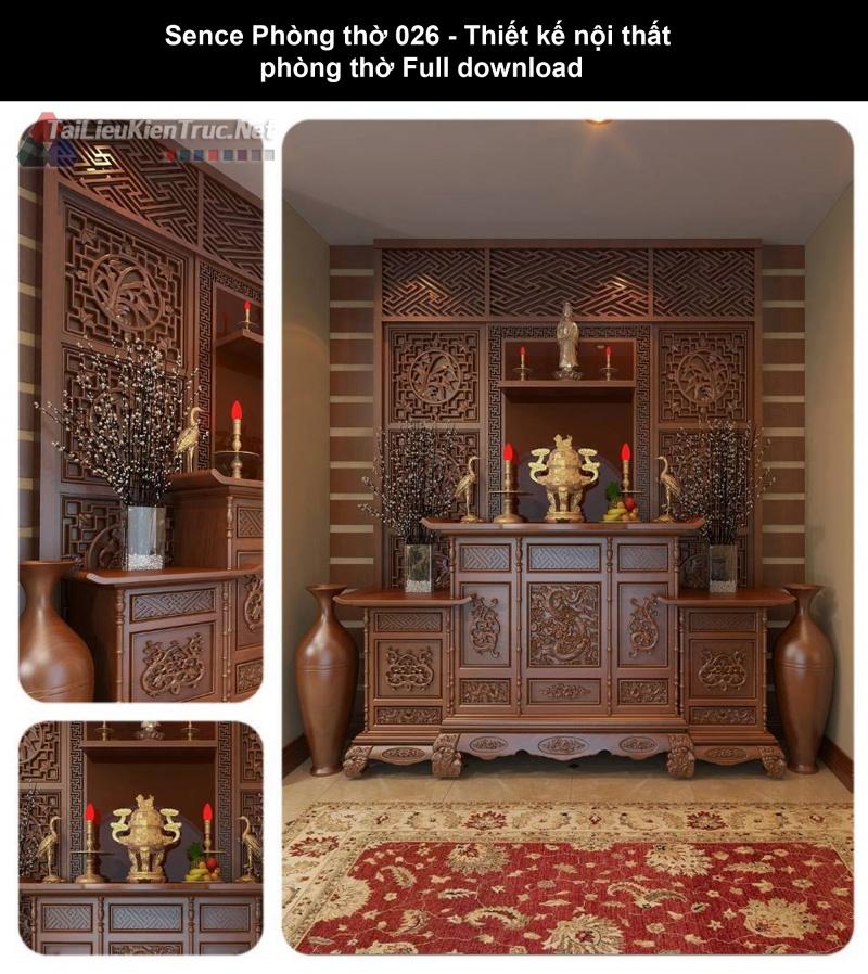 Sence Phòng thờ 026 - Thiết kế nội thất  phòng thờ Full download