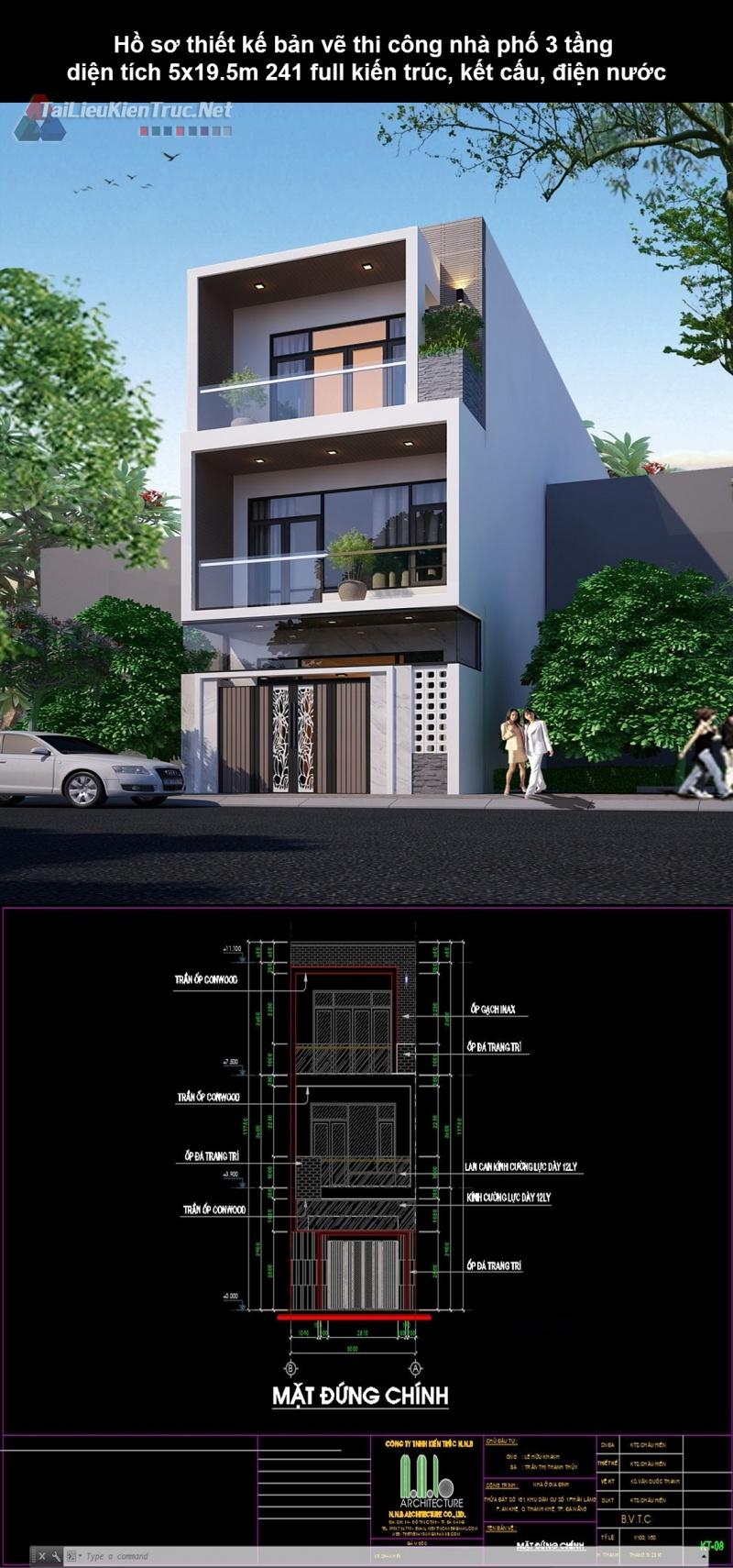 Hồ sơ thiết kế bản vẽ thi công nhà phố 3 tầng diện tích 5x19.5m 241 full kiến trúc, kết cấu, điện nước