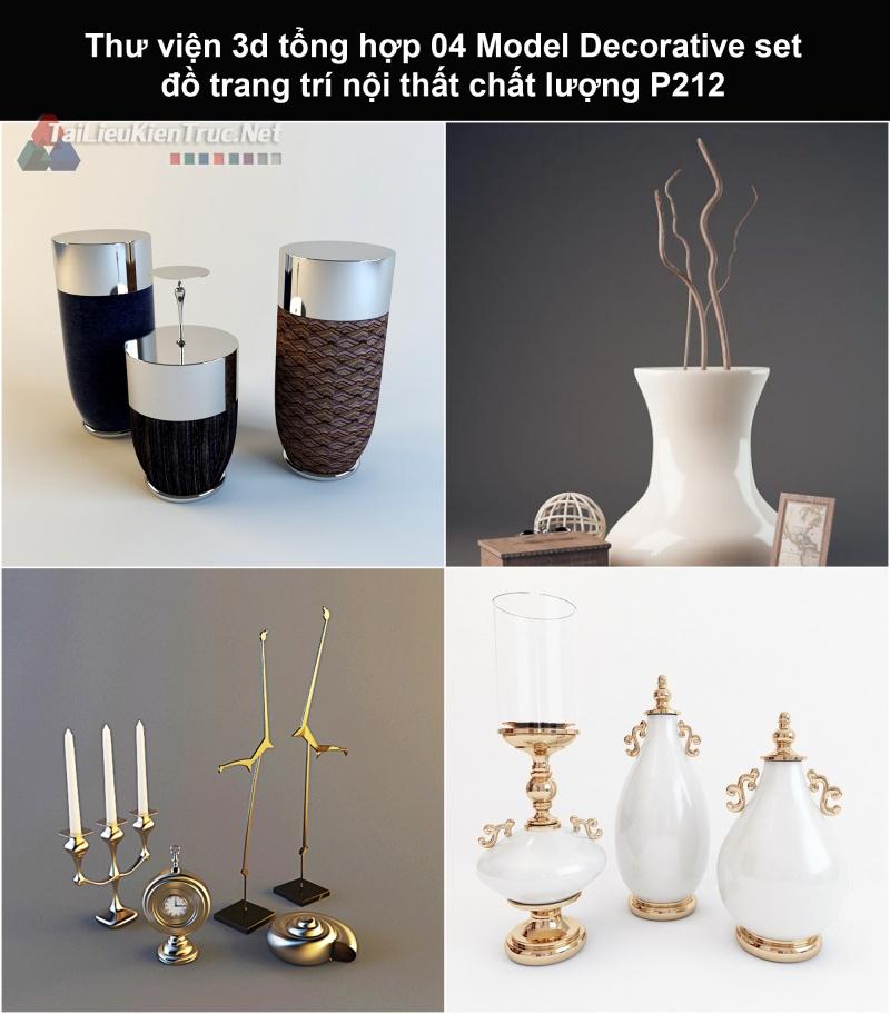 Thư viện 3d tổng hợp 04 Model Decorative set đồ trang trí nội thất chất lượng P212