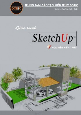 Giáo trình sketchup - Họa viên kiến trúc full