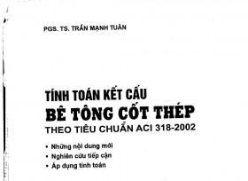 Tính toán kết cấu BTCT theo TC ACI 318-2002 - Trần Mạnh Tuấn