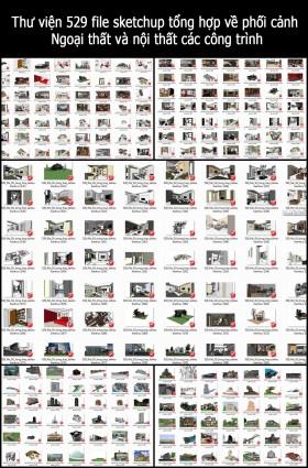 Thư viện 529 file sketchup tổng hợp về phối cảnh Ngoại thất và nội thất các công trình