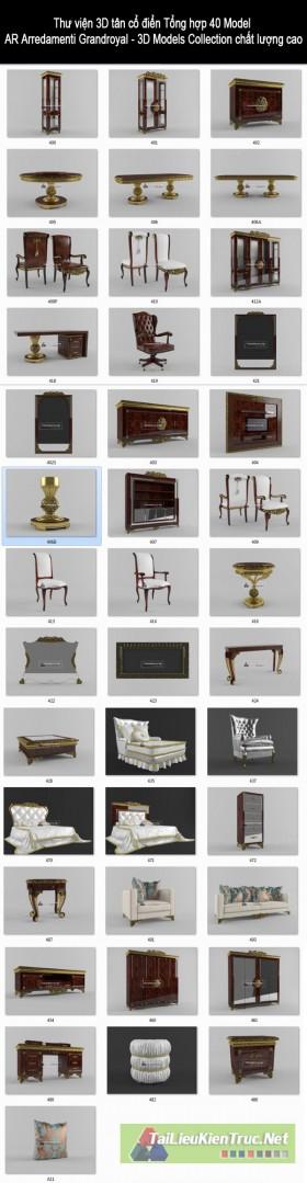 Thư viện 3D tân cổ điển Tổng hợp 40 Model  AR Arredamenti Grandroyal - 3D Models Collection chất lượng cao