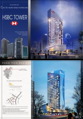 Đồ án tổng hợp kiến trúc - Tòa nhà cao tầng ngân hàng thương mại HSBC