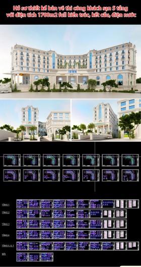 Hồ sơ thiết kế bản vẽ thi công khách sạn 5 tầng với diện tích 1700m2 full kiến trúc, kết cấu, điện nước