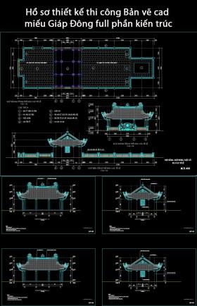 Hồ sơ thiết kế thi công Bản vẽ cad miếu Giáp Đông full phần kiến trúc