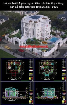 Hồ sơ thiết kế phương án kiến trúc biệt thự 4 tầng Tân cổ điển diện tích 19.8x22.5m - 0129