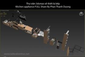 Thư viện 3dsmax về thiết bị bếp Kitchen appliance FULL Share By Phan Thanh Duong