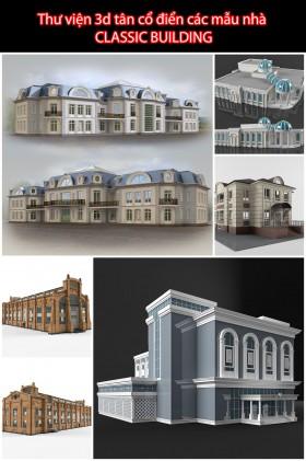 Thư viện 3d tân cổ điển các mẫu nhà CLASSIC BUILDING