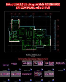 Hồ sơ thiết kế thi công nội thất PENTHOUSE- SAI GON PEARL mẫu 01 Full